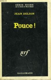 Pouce ! Collection : Serie Noire N° 1124 - Couverture - Format classique