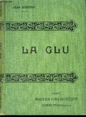 La Glu. - Couverture - Format classique