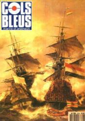 COLS BLEUS. HEBDOMADAIRE DE LA MARINE ET DES ARSENAUX N°2079 DU 19 MAI 1990. JEAN BART, LE PLUS CELEBRE DES CORSAIRES DUNKERQUOIS par JACKY MESSIAEN / CAPITAINES OU AMIRAUX, D'AUTRES CORSIRES DUNKERQUOIS par J. MESSIAEN / CASSARD ET JEAN BART, FRERES... - Couverture - Format classique