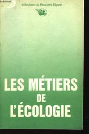 Les Metiers De L'Ecologie - Couverture - Format classique