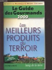Le guide des gourmands 2000 - Couverture - Format classique