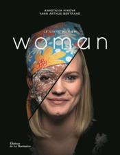 Woman ; le livre du film - Couverture - Format classique