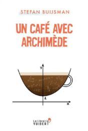 Un café avec Archimède - Couverture - Format classique