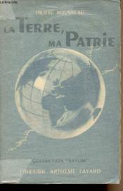 La Terre, ma patrie - collection