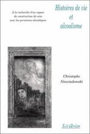 Histoires de vie et alcoolisme - Couverture - Format classique