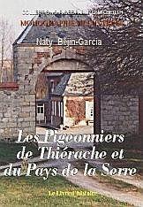 Les Pigeonniers De La Thierache Et Du Pays De La Serre - Couverture - Format classique