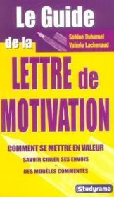 Le guide de la lettre de motivation - Couverture - Format classique