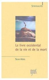 Le livre occidental de la vie et de la mort - Couverture - Format classique