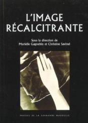L'Image Recalcitrante - Couverture - Format classique