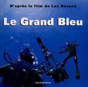 Le grand bleu - album 8/12 ans - Couverture - Format classique