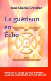 Guerison En Echo - Intérieur - Format classique
