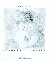 L'amour primal - Intérieur - Format classique