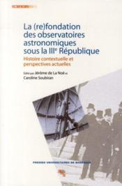 Refondation des observatoires astronomiques sous la III République - Couverture - Format classique