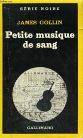 Collection : Serie Noire N° 1828 Petite Musique De Sang - Couverture - Format classique