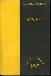 Rapt. Collection : Serie Noire Sans Jaquette N° 271 - Couverture - Format classique