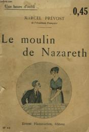 Le Moulin De Nazareth. Collection : Une Heure D'Oubli N° 12 - Couverture - Format classique
