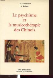 Le Psychisme Et La Musicotherapie Des Chinois - Couverture - Format classique