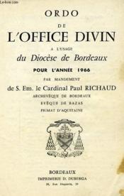 Ordo De L'Office Divin, A L'Usage Du Diocese De Bordeaux, Pour L'Annee 1966 - Couverture - Format classique