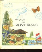 Au Pays Du Mont Blanc - Couverture - Format classique