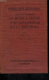 La Musica Arabe Medieval Y Su Influencia En La Espanola Vol. I-Serie G - Couverture - Format classique