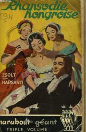 Rhasodie Hongroise - Vie De Franz Liszt - Couverture - Format classique