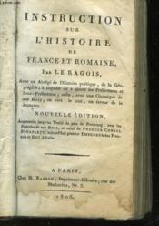 Intruction Sur L'Histoire De France Et Romaine - Couverture - Format classique