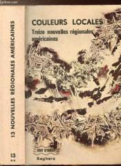 Couleurs Locales - 13 Nouvelles Regionales Americaines - Collection Vent D'Ouest N°13 - Couverture - Format classique