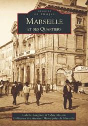 Marseille et ses quartiers - Couverture - Format classique