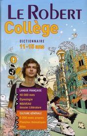 Dictionnaire Le Robert collège ; 11/15 ans - Intérieur - Format classique