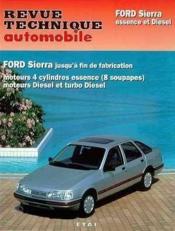 Rta 716.2 Ford Sierra 4 Cyl. Es./Diesel Fin De Fab - Couverture - Format classique