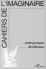 Anthropologies Bresiliennes - Couverture - Format classique