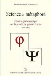 Science Et Metaphore Enquete Philosophique Sur La Pensee - Couverture - Format classique