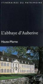 L'abbaye d'auberive (haute-marne) - Couverture - Format classique