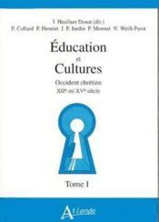Éducation et cultures t.1 : occident chrétien XII mi XV siècle - Couverture - Format classique