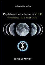 Éphéméride de la santé (edition 2008) - Intérieur - Format classique