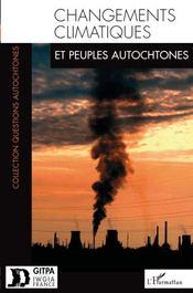 Changements climatiques et peuples autochtones - Couverture - Format classique