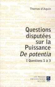 Questions discutées sur la puissance de potentia t.1 ; questions 1 à 3 - Couverture - Format classique