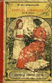 El Año Preparatorio De Lectura Corriente - Couverture - Format classique