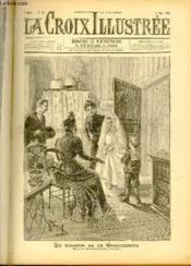 LA CROIX ILLUSTREE N° 19 - Deuxième année - La toilette de la Communiante (dessin de Tempestini de Bauchart). - Couverture - Format classique