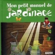 Petit manuel de jardin nouvelle edition - Intérieur - Format classique