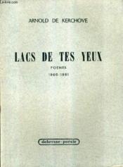 Lacs De Tes Yeux - Poemes 1960-1961. - Couverture - Format classique
