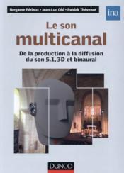 Le son multicanal ; de la prise de son aux systèmes d'écoutes - Couverture - Format classique