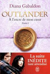Outlander t.8 ; à l'encre de mon coeur, partie 1 - Couverture - Format classique