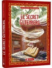 Le secret Gutenberg ; jeu d'évasion - Couverture - Format classique