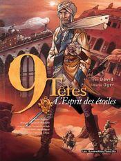 9 Tetes T.3 ; L'Esprit Des Etoiles - Intérieur - Format classique