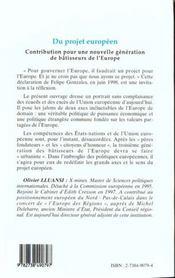 Du Projet Europeen ; Contribution Pour Une Nouvelle Generation De Batisseurs De L'Europe - 4ème de couverture - Format classique