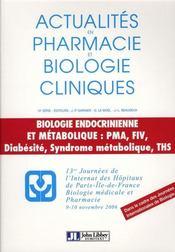 Actualites En Pharmacie Et Biologie Cliniques, 14e Serie 13es Journees De L'Internat Des H Opitau - Intérieur - Format classique