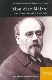 Mon cher maître ; lettres d'Ernest Vizetelly à Emile Zola - Intérieur - Format classique