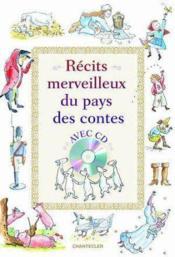 Recits Merveilleux Du Pays Des Contes Avec Cd - Couverture - Format classique