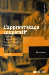 L'apprentissage coopératif ; origines et évolutions d'une méthode pédagogiques (2e édition) - Intérieur - Format classique